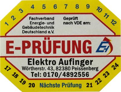 E Prüfung von Elektro Aufinger in Peißenberg und Umgebung